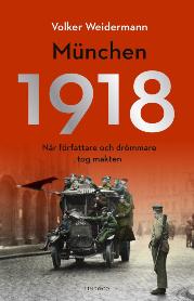 Volker Weidermann: 'München 1918 '