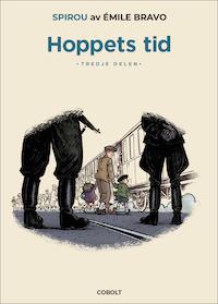 Émile Bravo: 'Hoppets tid'