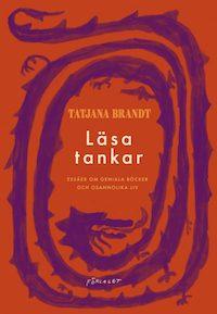 Tatjana Brandt: 'Läsa tankar'