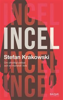 Stefan Krakowski: 'Incel'