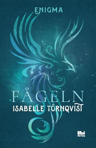 Isabelle Törnqvist: 'Fågeln'