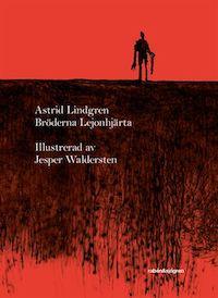 Astrid Lindgren: 'Bröderna Lejonhjärta'