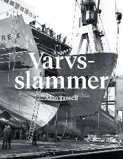 Aino Trosell: 'Varvsslammer'
