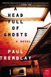Paul Tremblay: 'A head full of ghosts'