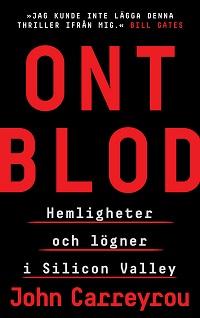 John Carreyrou: 'Ont blod'