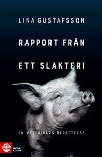 Lina Gustafsson: 'Rapport från ett slakteri'