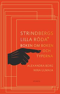 Alexandra Borg och Nina Ulmaja: 'Strindbergs lilla röda'