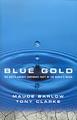 : Blue gold