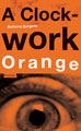 : A Clockwork Orange