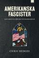 : Amerikanska fascister – Den kristna högern på frammarsch