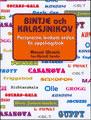 : Bintje och Kalasjnikov - personerna bakom orden