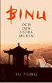 : Binu och den stora muren