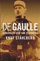 : De Gaulle - Generalen som var Frankrike
