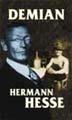 : Demian, berättelsen om Emil Sinclairs ungdom