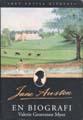 : Det envisa hjärtat. Jane Austen - en biografi
