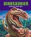 : Dinosaurier - Jättarna från förr