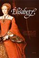 : Elizabeth. Vägen till tronen