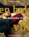 : En bok vin - Det italienska vinet