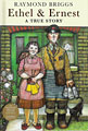 : Ethel & Ernest : a true story