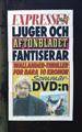 : Expressen ljuger och Aftonbladet fantiserar