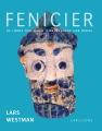 : Fenicier – De lärde oss segla – Medelhavet var deras