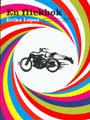 : En flickbok - om motorcyklar, flammande ödlor och andra viktiga saker