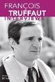 : François Truffaut Interviews