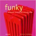 : Funky - nyskapande inredning med personlig prägel