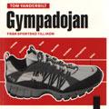 : Gympadojan - från sportsko till ikon
