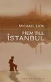 : Hem till Istanbul