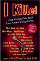 : I killed - True American stories of the road from America´s top comics