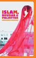 : Islam, brudar & paljetter