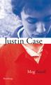 : Justin Case