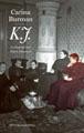 : K.J.: en biografi över Klara Johanson