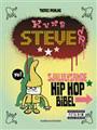 : Kung Steves självlysande Hip Hop Bibel