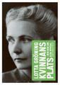 : Kvinnans plats - min bok om Alva Myrdal