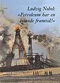 """: Ludvig Nobel: """"Petroleum har en lysande framtid!"""""""