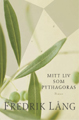 : Mitt liv som Pythagoras