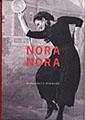 : Nora, Nora: Henrik Ibsens Dockhem och Ingmar Bergmans