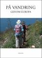 : På vandring genom Europa