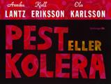 : Pest eller Kolera
