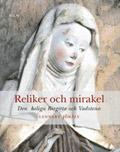 : Reliker och mirakel