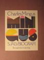 : Mingus självbiografi
