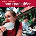 : Stockholms sommarkaféer