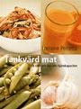 : Tänkvärd mat - Ät rätt och öka din hjärnkapacitet