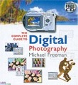 : The complete guide to digital photography