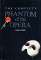 : The Complete Phantom of the Opera