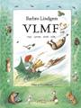 : VLMF - Vad lever man för