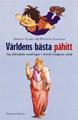 : Världens bästa påhitt - Nya filosofiska vandringar i Astrid Lindgrens värld