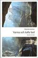 : Österrike berättar: Varma och kalla bad